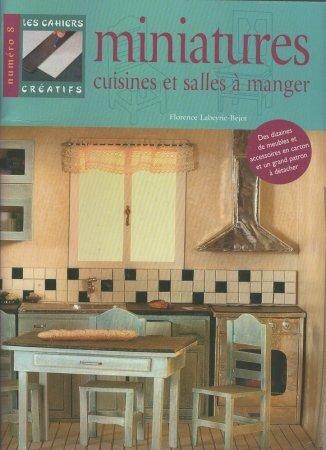 Книга на французском языке «Миниатюрные кухни и столовые»